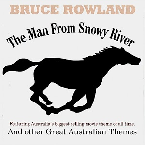 The Man From Snowy River& Other Great Australian Themes
