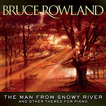 The Man From Snowy River And Other Themes For Piano (2017)