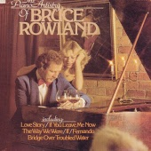 The Piano Artistry Of Bruce Rowland (1990)